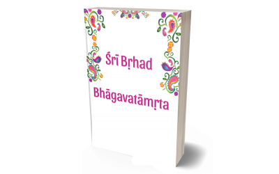 The Glories of the Śrī Bṛhad-bhāgavatāmṛta